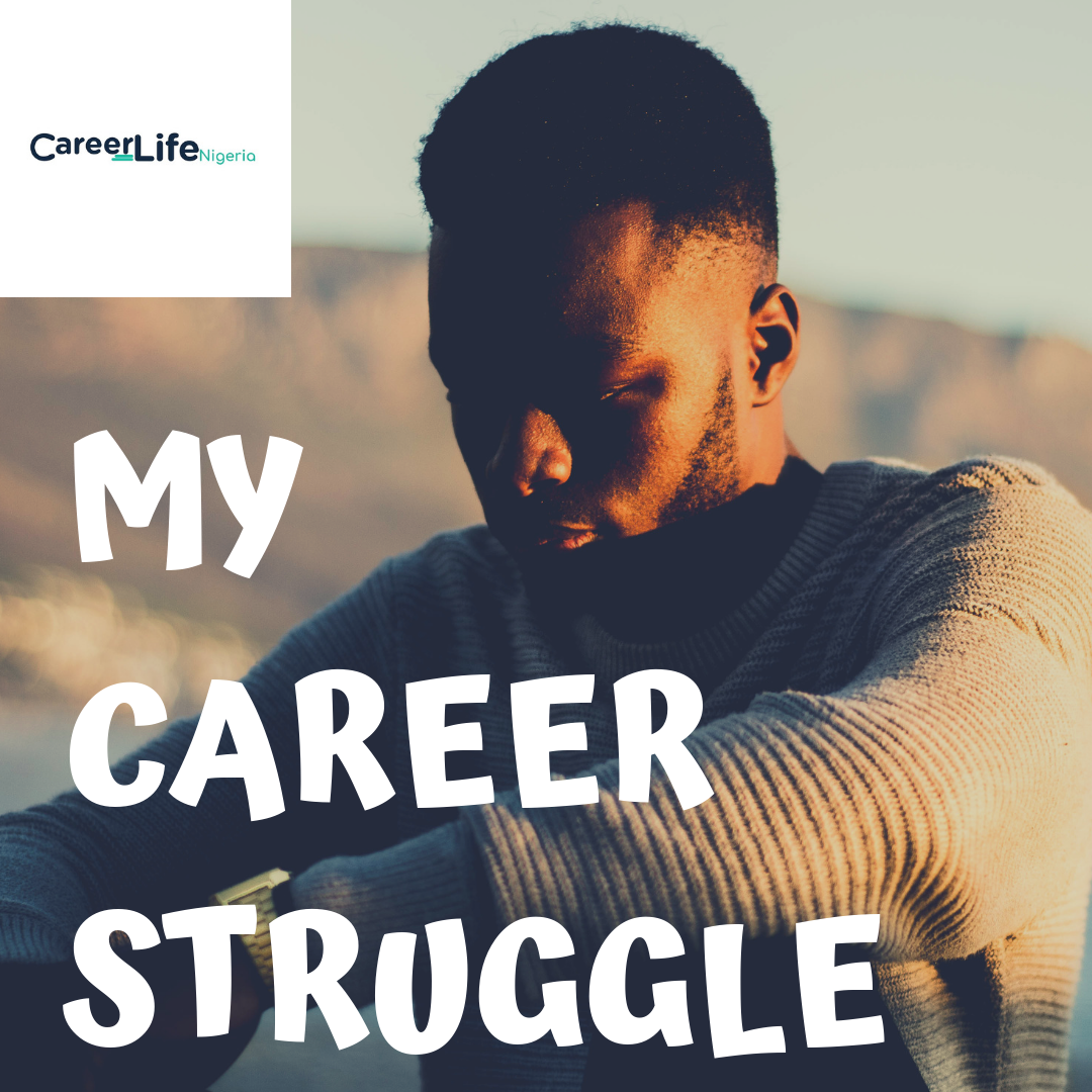 My Career Struggle-Episode 2