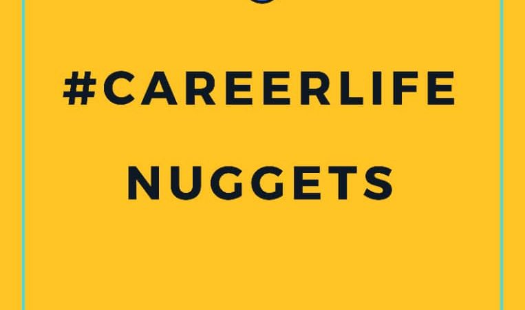 #CareerLifeNuggets